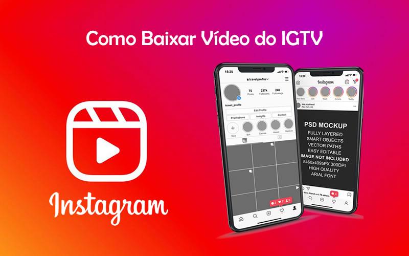 Baixar Vídeo do IGTV