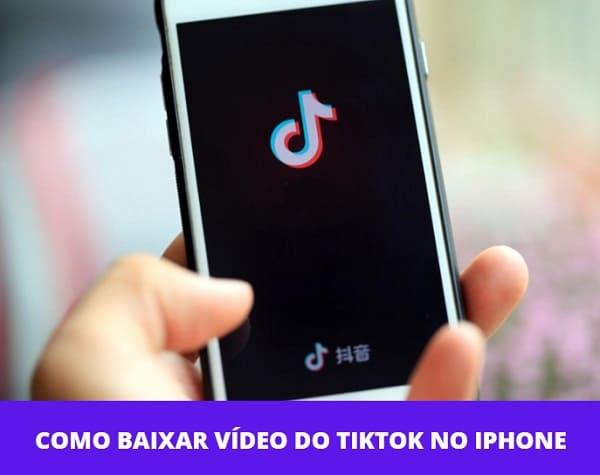 Como Baixar Vídeo do TikTok no Iphone