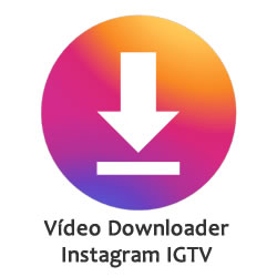 Vídeo Downloader Instagram IGTV