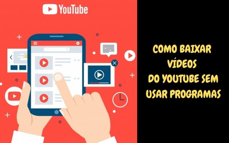 baixar vídeos do YouTube sem usar programas