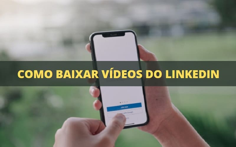 como baixar vídeos do linkedin